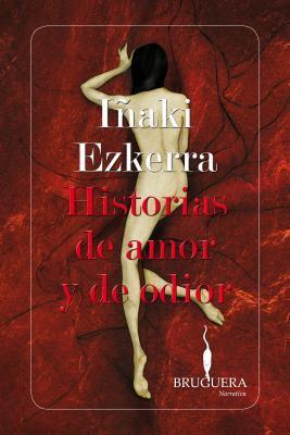 Historias de amor y de odior / Tales of Love and Hate