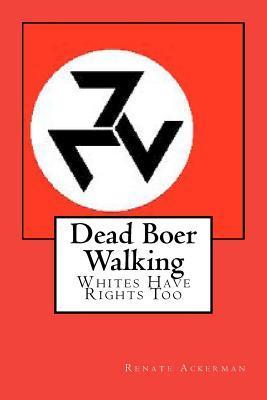 Dead Boer Walking
