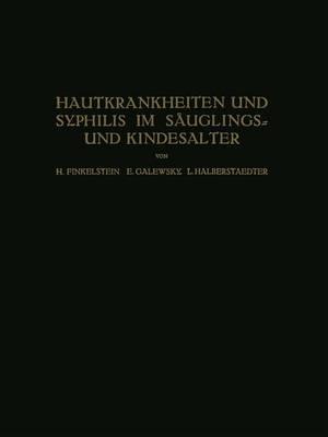 Hautkrankheiten Und Syphilis Im Säuglings Und Kindesalter