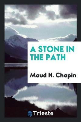 A Stone in the Path
