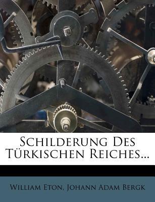 Schilderung Des Turkischen Reiches.