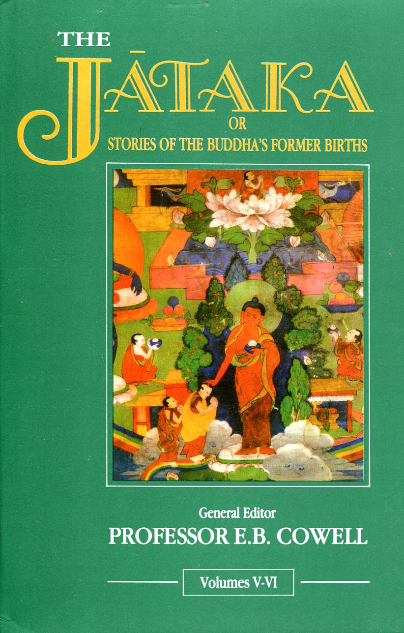 The Jataka or Stories of the Buddha's Former Births (Vol. I-VI)