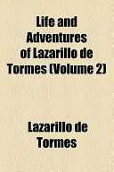 Life and Adventures of Lazarillo de Tormes