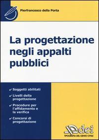La progettazione negli appalti pubblici