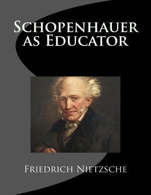 Schopenhauer As Educ...