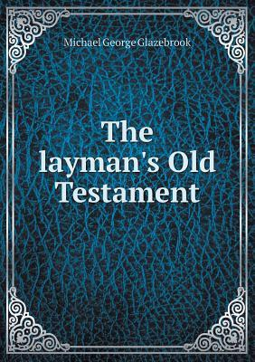The Layman's Old Testament