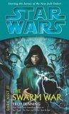 Star Wars: Dark Nest - The Swarm War