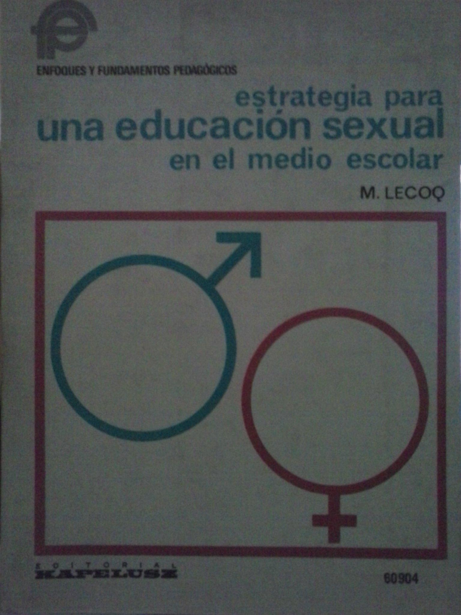 Estrategia para una educación sexual en el medio escolar