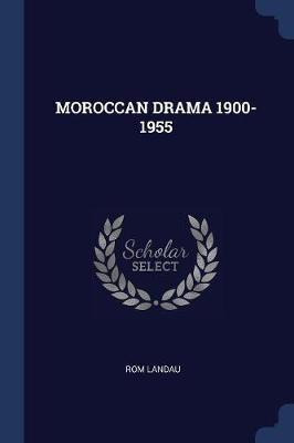 Moroccan Drama 1900- 1955