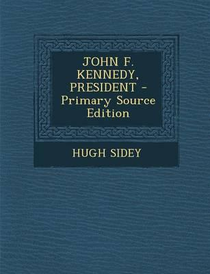 John F. Kennedy, President
