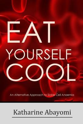 Eat Yourself Cool