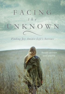 Facing the Unknown