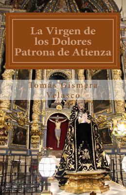 La Virgen de los Dolores/ Our Lady of Sorrows