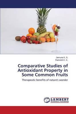 Comparative Studies of Antioxidant Property in Some Common Fruits