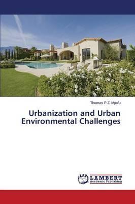 Urbanization and Urban Environmental Challenges