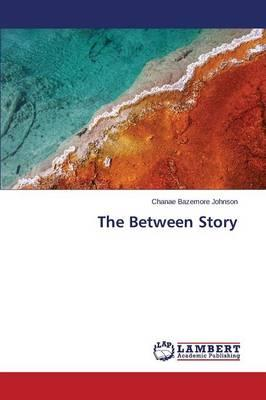 The Between Story