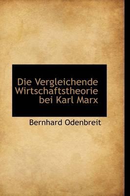 Die Vergleichende Wirtschaftstheorie Bei Karl Marx