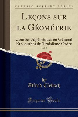 Leçons sur la Géométrie, Vol. 2
