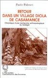 Retour dans un village diola de Casamance