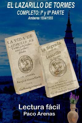 El Lazarillo de Tormes/ The Life of Lazarillo de Tormes and of His Fortunes and Adversities