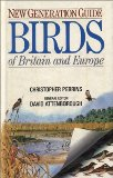 New Generation Guide to the Birds of Britain and Europe