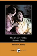 The Desert Fiddler (Illustrated Edition) (Dodo Press)