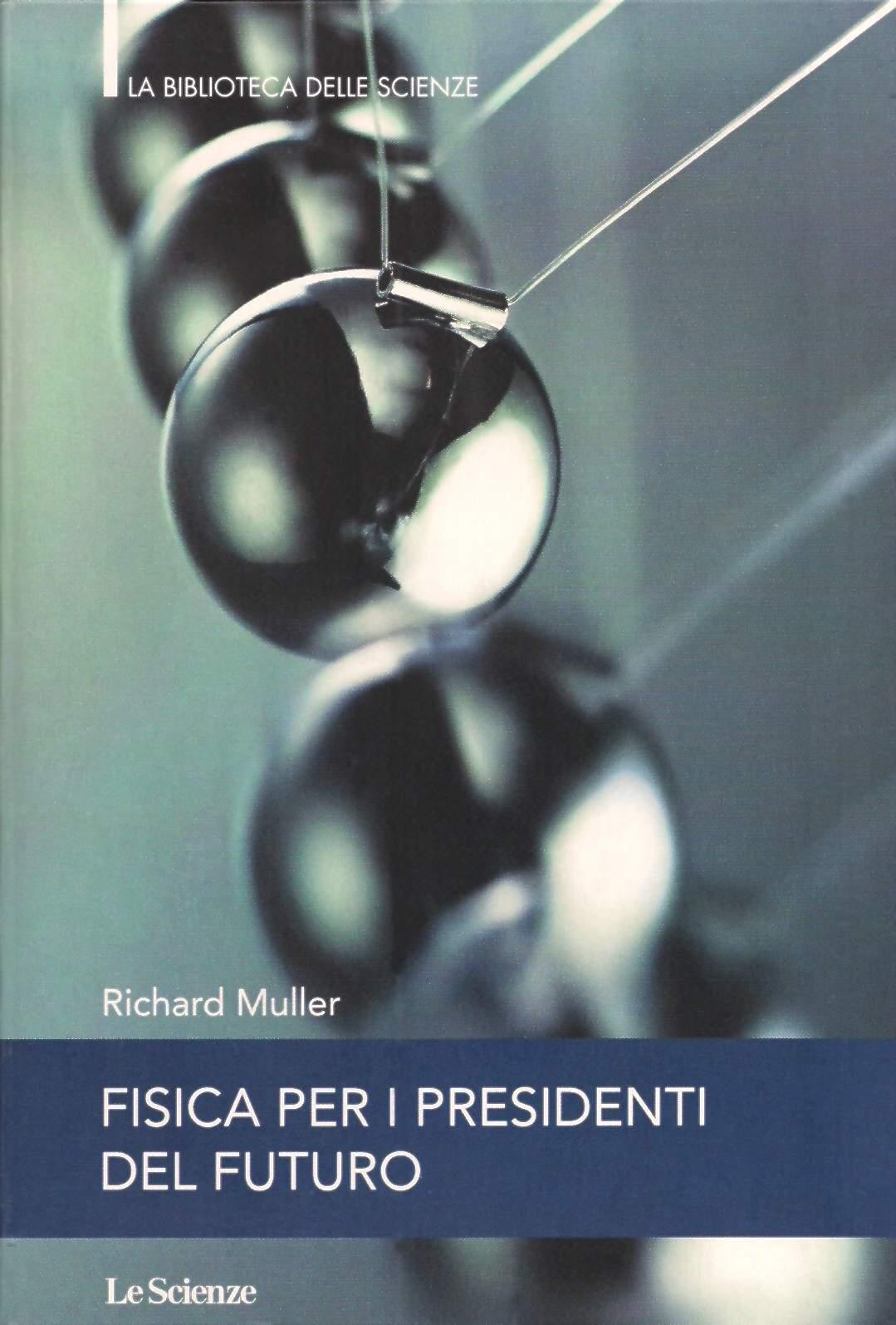 Fisica per i presidenti del futuro
