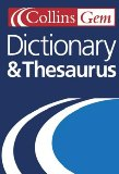 Collins Gem Dictionary and Thesaurus.