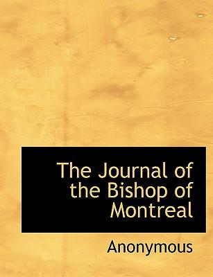 The Journal of the Bishop of Montreal