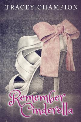 Remember Cinderella