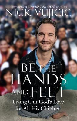 Be the Hands and Fee...
