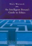 An Intelligent Person's Guide to Ethics