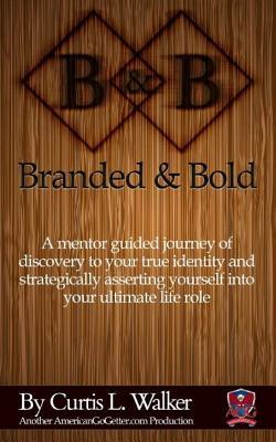Branded And Bold
