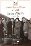 L'Art de La Defaite, 1940-1944