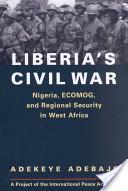 Liberia's Civil War