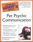 Complete Idiot's Guide to Pet Psychic Communication