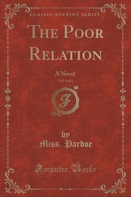 The Poor Relation, Vol. 3 of 3