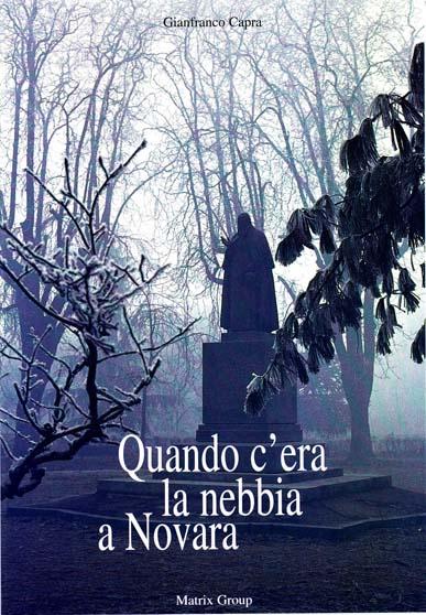 Quando c'era la nebbia a Novara
