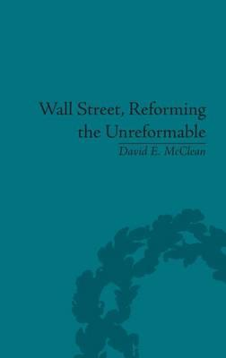 Wall Street, Reforming the Unreformable