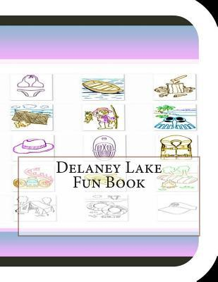 Delaney Lake Fun Book