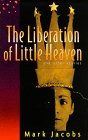 The Liberation of Little Heaven and Other Stories