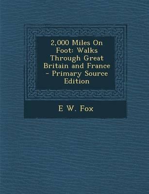 2,000 Miles on Foot