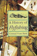 History of Flyfishing
