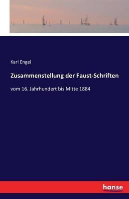 Zusammenstellung der Faust-Schriften
