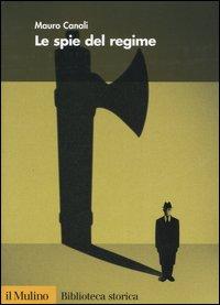 Le spie del regime