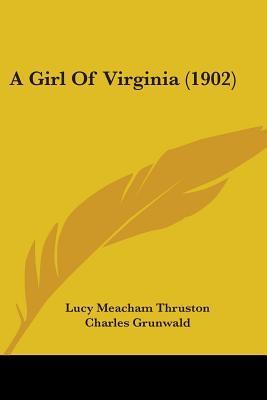 A Girl of Virginia (1902)