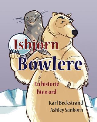 Isbjørn Bowlere