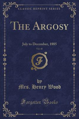 The Argosy, Vol. 40