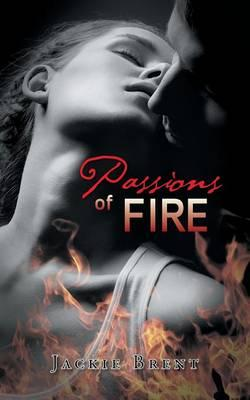 Passions of Fire