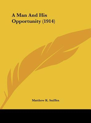 A Man and His Opportunity (1914)